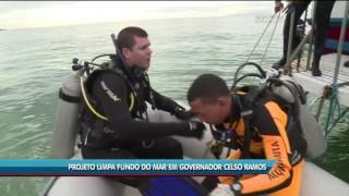 Projeto limpa fundo do mar em Governador Celso Ramos