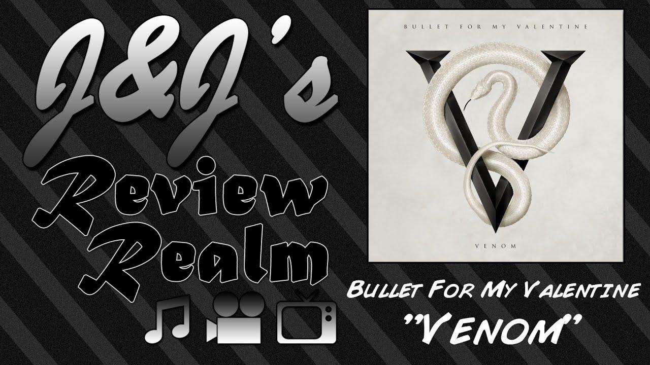 J J Bullet For My Valentine Venom Album Review Youtube