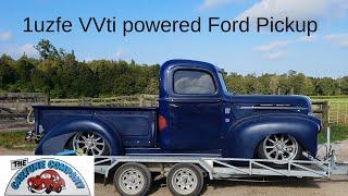 47 Ford Pickup truck to 1uz VVti Toyota V8