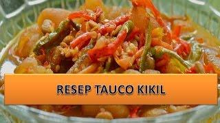 RESEP TAUCO KIKIL