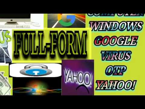 Full form|Computer|Google|Yahoo|Virus|Otp| - YouTube