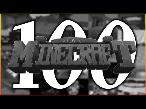 """""""Zero"""" - The 100th Episode of How To Minecraft SMP"""