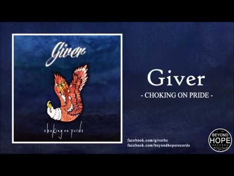 Giver - Choking on Pride (Full EP) / Beyond Hope Records