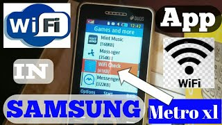 Installing Wi-Fi app in Samsung metro xl