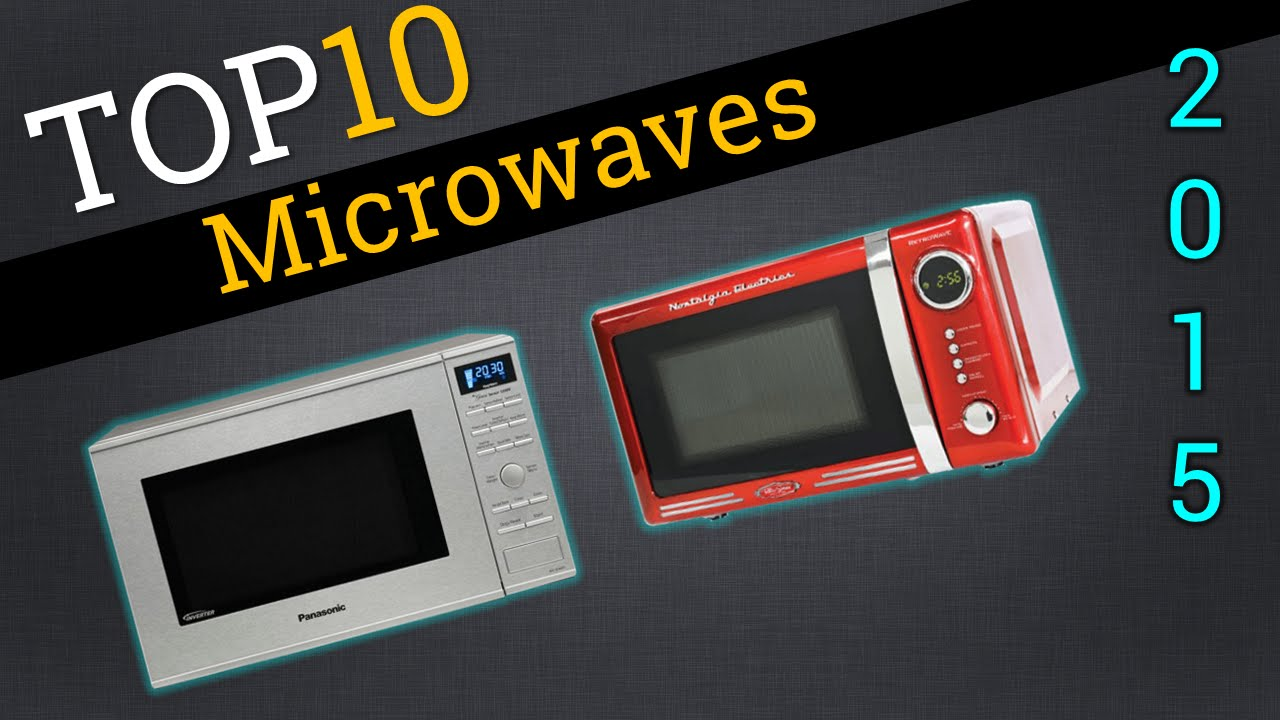 top 10 microwaves 2015 best microwave review