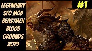 Legendary SFO Khazrak Blood Ground #1 (Beastmen) -- Mortal Empire Campaign -- Total War: Warhammer 2