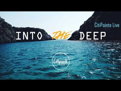 Into the Deep - Citipointe Live