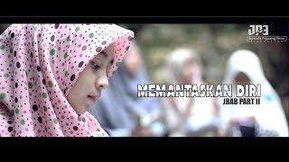 Download MEMANTASKAN DIRI - JANGAN BUAT AKU BERDOSA PART 2  JBAB PART 2  JP3 PRODUCTION Mp3