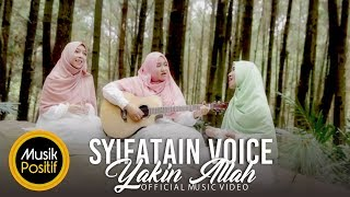 Syifatain Voice - Yakin Allah (Official Music Video)