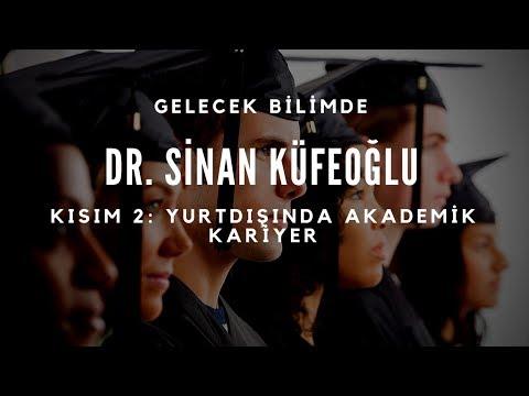 Dr. Sinan Küfeoğlu (Cambridge Üniversitesi) - Kısım 2: Yurtdışında Akademik Kariyer