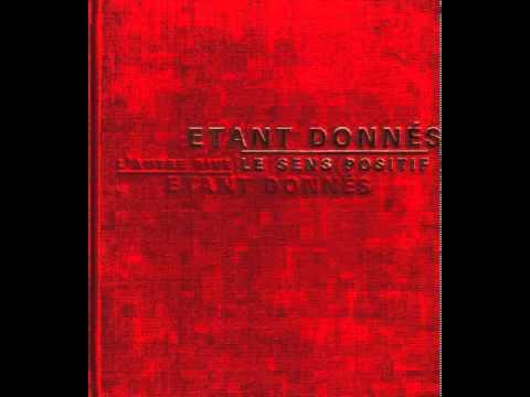 Étant Donnés - L'Esprit Domine L'Etoile