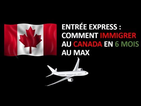 Comment Immigrer Au Canada En 6 Mois Au Maximum / Entrée Express