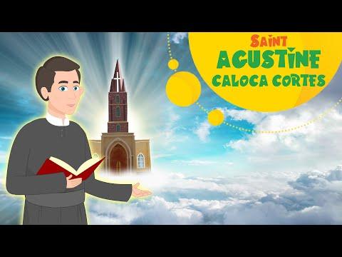 Saint Augustín Coloca Cortés   Stories of Saints   Episode 126