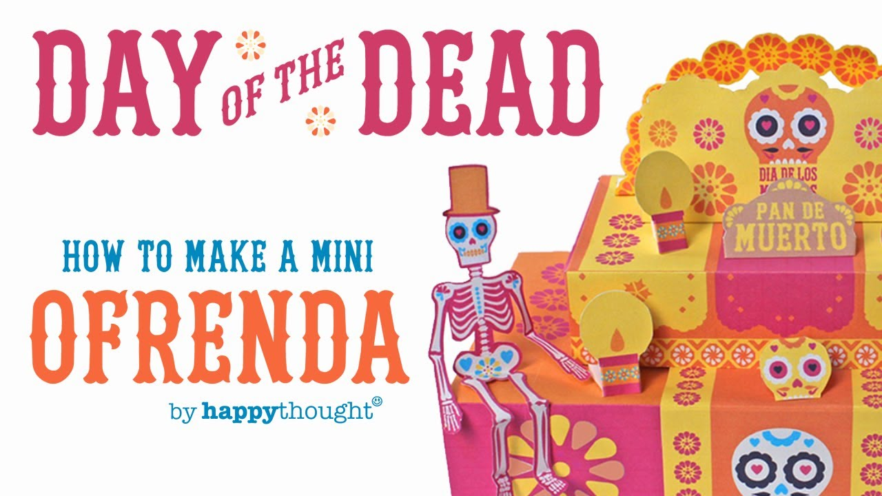 How To Make An Ofrenda For Day Of The Dead Or Dia De Los Muertos
