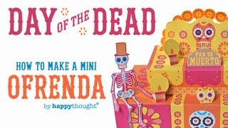 How to make an ofrenda for Day of the Dead or Dia de los Muertos celebrations