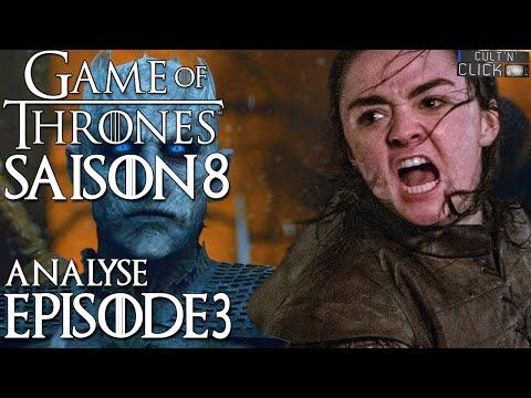 Game Of Thrones Saison 8 Episode 3 : Avis & Analyse