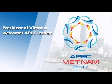 Live: President of Vietnam welcomes APEC leaders越南主席陈大光欢迎亚太经