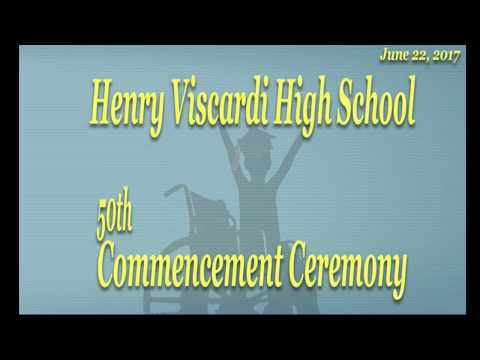 Henry Viscardi High School Graduation 2017