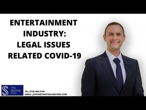 Entertainment Industry: Legal Issues Related To COVID-19