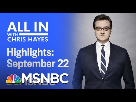 Watch All In With Chris Hayes Highlights: September 22nd, 2020 | MSNBC