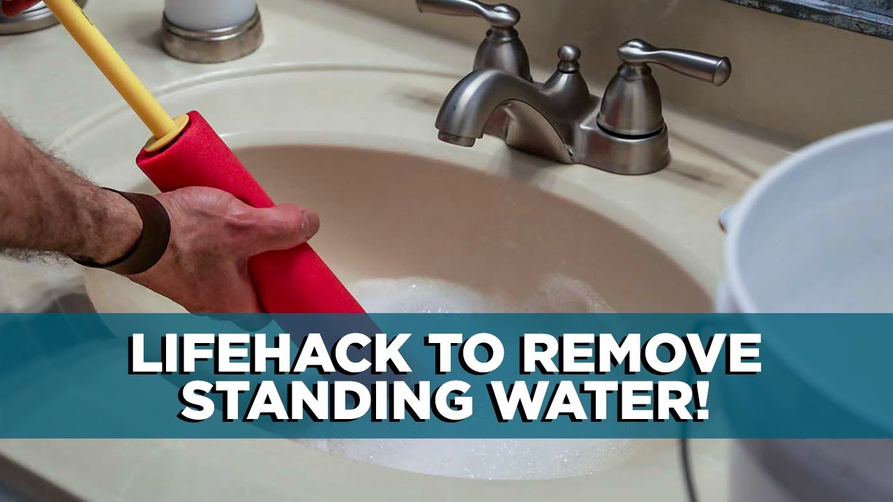 How To Remove Standing Water From A Clogged Sink Youtube