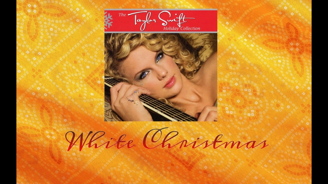 taylor swift white christmas audio official - Taylor Swift Christmas Album