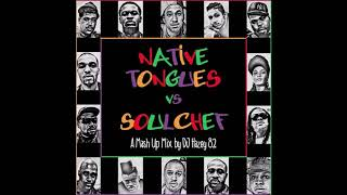 A Tribe Called Quest + De La Soul | Native Tongues VS. SoulChef (Full Album)