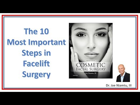 The Ten Most Important Steps in Facelift Surgery