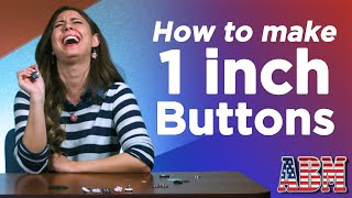 How to make one inch buttons - American Button Machines