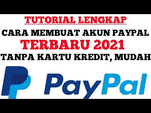 TUTORIAL LENGKAP DAN MUDAH CARA MEMBUAT AKUN PAYPAL TANPA KARTU KREDIT TERBARU 2021