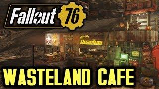 Fallout 76 - Wasteland Cafe