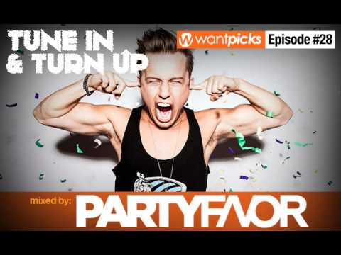 Party Favor - Mixed - Wantpicks - Episode 28