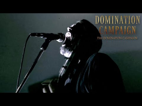 DOMINATION CAMPAIGN - THE DOMINATION CAMPAIGN (OFFICIAL VIDEO)