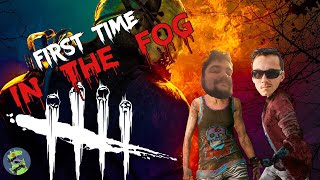 FIRST TIME IN THE FOG | Dead By Daylight