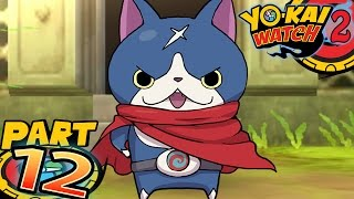 Yo-Kai Watch 2 Bony Spirits and Fleshy Souls - Part 12 - Hovernyan