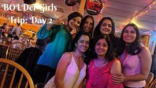Boulder BOLDer Girls: Top 12 Things (7-10) that Make an Ideal Girls Trip [Naan & Challah]