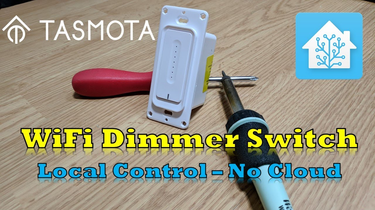 WiFi Dimmer Switch with Tasmota - Local MQTT Control