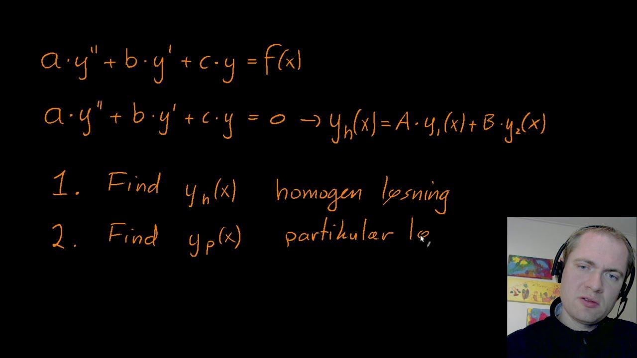 Anden ordens inhomogen differentilligning - generel tilgang