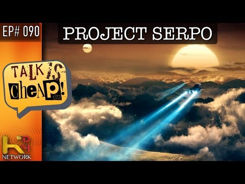 TALK IS CHEAP [EP090] Project Serpo