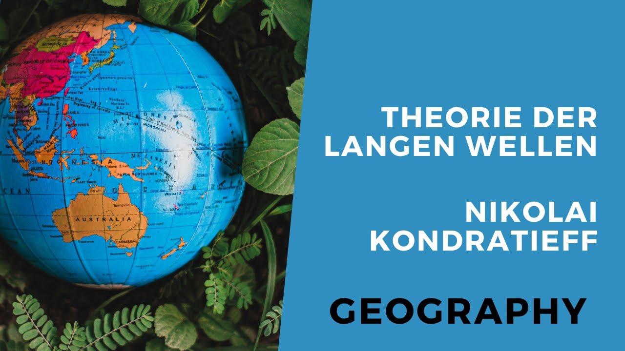 Theorie der langen Wellen nach Kondratieff (Abitur-Wissen) - YouTube
