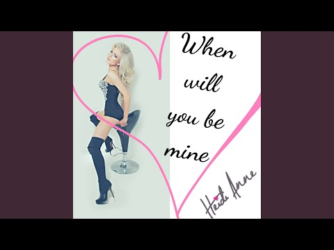 When will you be mine (Ferenc Gyemant Mix)