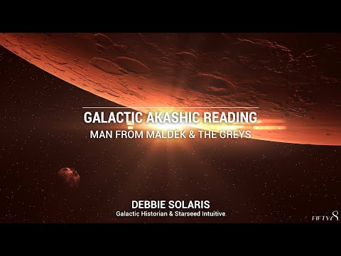 Galactic Akashic Reading | Man from Maldek & the Greys