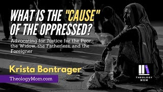 "What is the ""Cause"" of the Oppressed?"