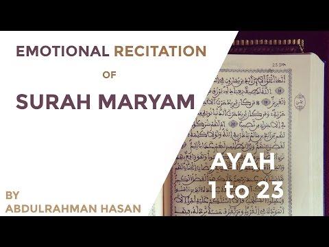 Recitation of Surah Maryam | EMOTIONAL | Ustadh AbdulRahman Hassan