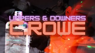 C.Rowe // Uppers & Downers (Official Music Video)