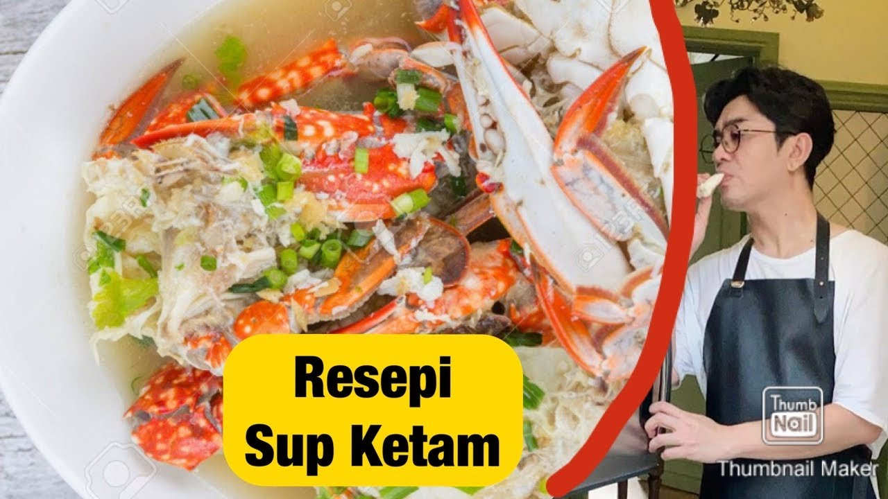 Resepi Sup Ketam Youtube