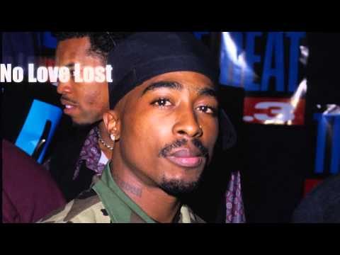 2Pac - No Love Lost (2016)