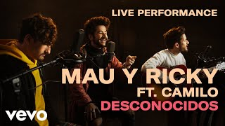 "Mau y Ricky - ""Desconocidos"" Live Performance 