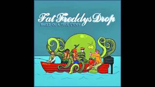 Fat Freddy's Drop - Ernie [HD]
