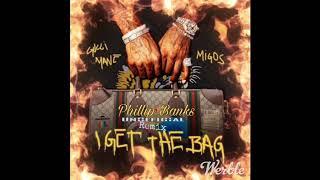 Gucci Mane X Migos X Phillip Banks - I Get The Bag
